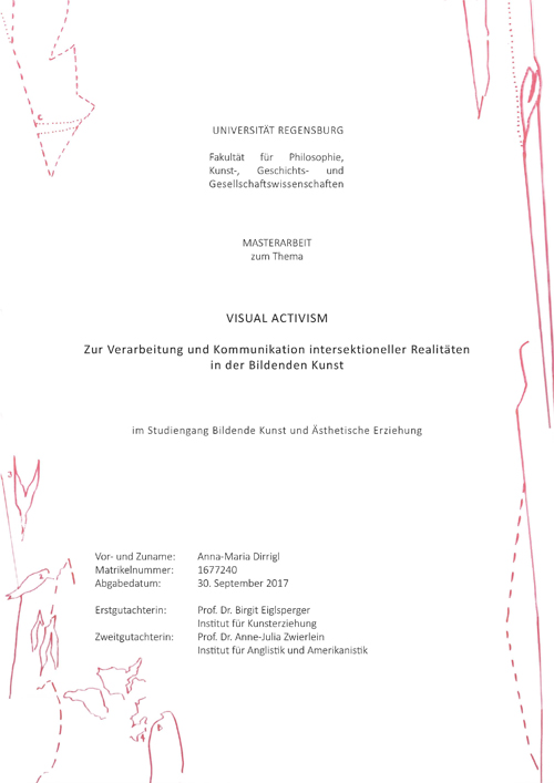 Titelblatt der Masterarbeit zum Thema 'Visual Activism - zur Verarbeitung und Kommunikation intersektioneller Realitäten in der Bildenden Kunst / Cover of Masterthesis about 'Visual Activism - About Processing and Communicating intersectional realities in Visual Art', in German language